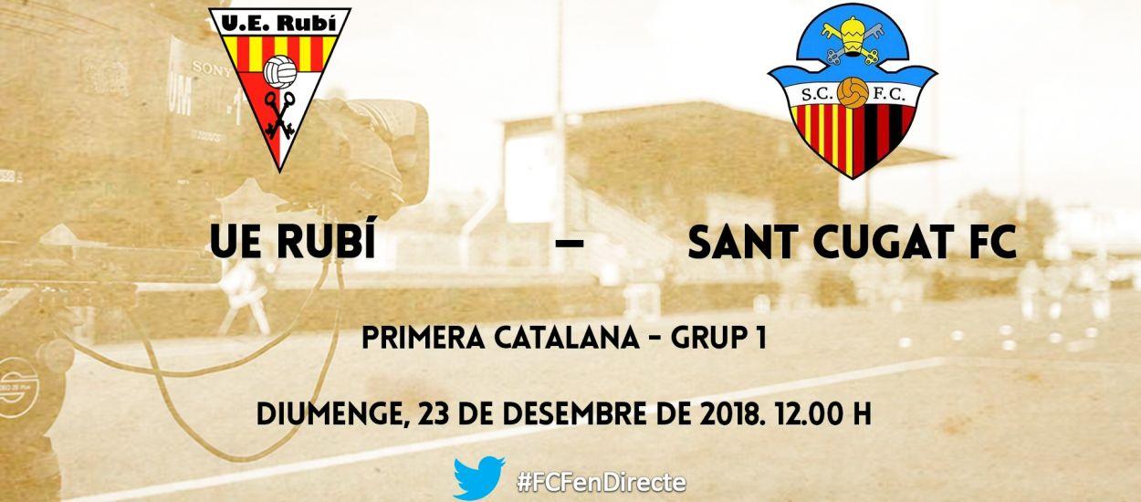 El duel entre la UE Rubí i el Sant Cugat FC, en directe per streaming