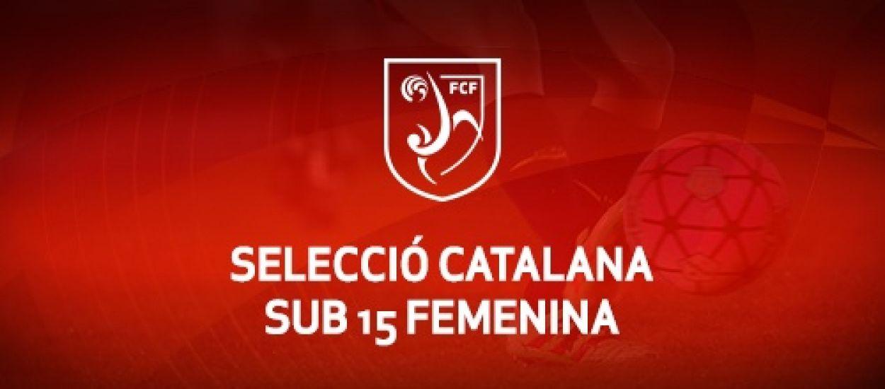 Convocatòria d'entrenament sub 15 femenina: 13.03.19