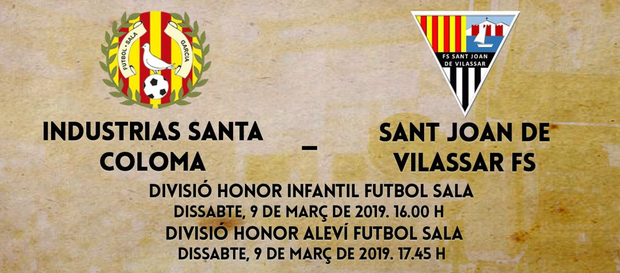 L'LCFS en directe: Industrias Santa Coloma - Sant Joan de Vilassar FS