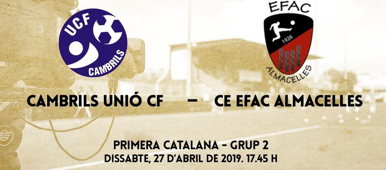 El partit entre el CE Cambrils Unió i CE EFAC Almacelles, en streaming