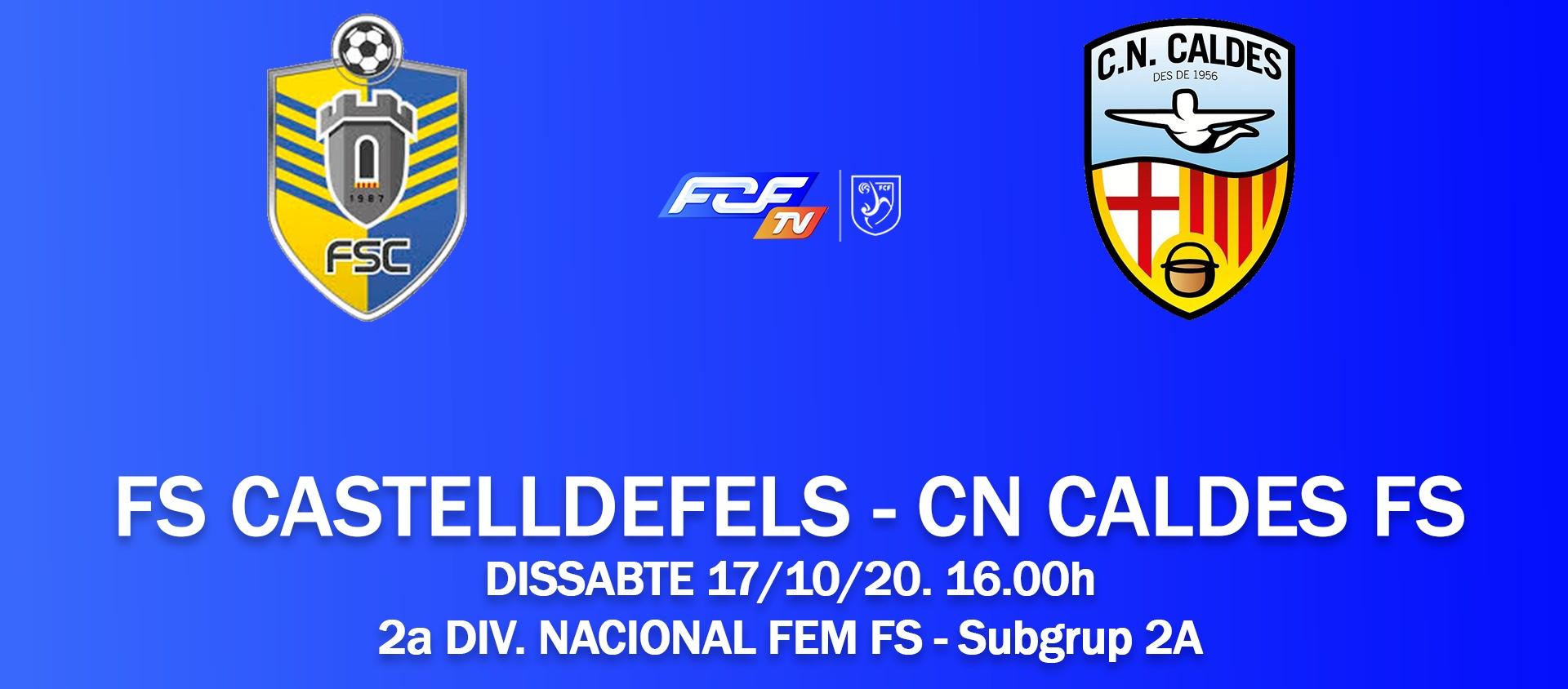 Fútbol sala femenino en directo: FS Castelldefels - CN Caldes FS