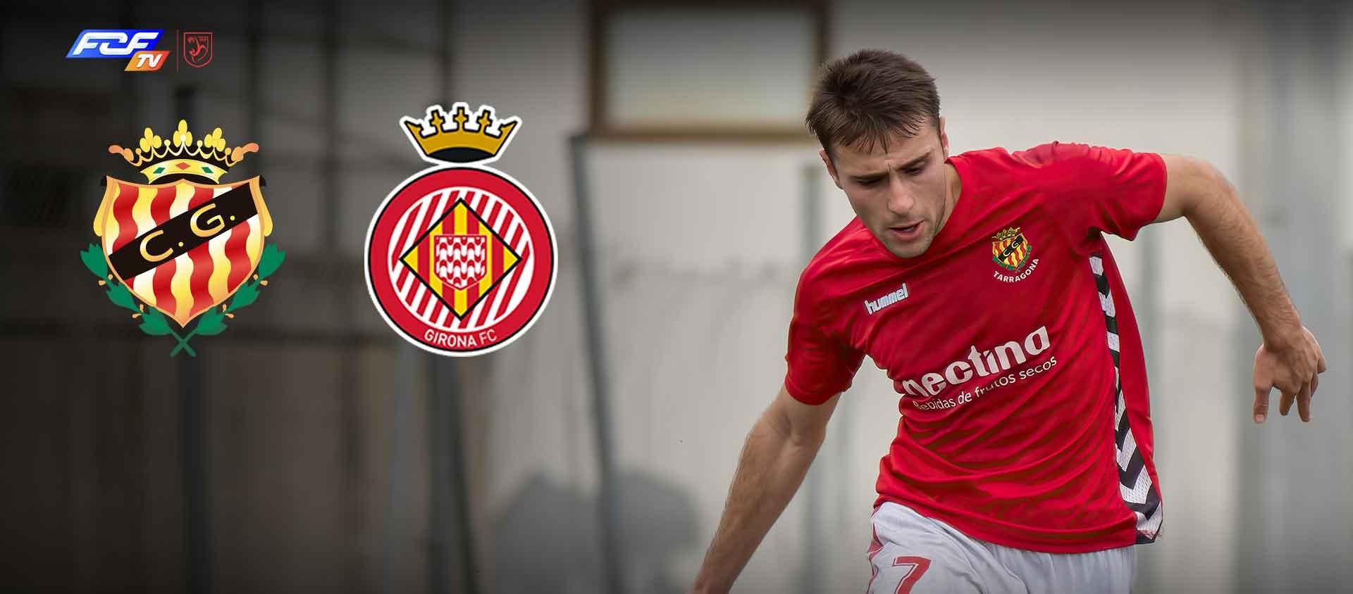 L'FCF TV retransmetrà el partit juvenil Gimnàstic de Tarragona-Girona FC