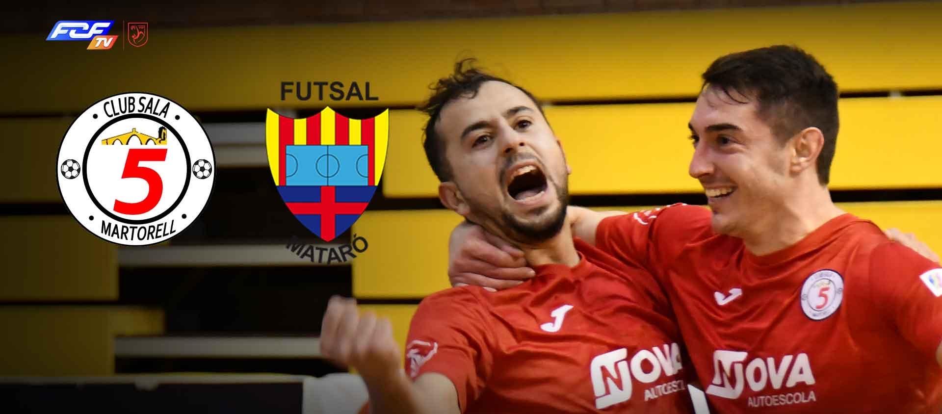 Sala 5 Martorell – Futsal Aliança Mataró, el dissabte a les 20.00 hores