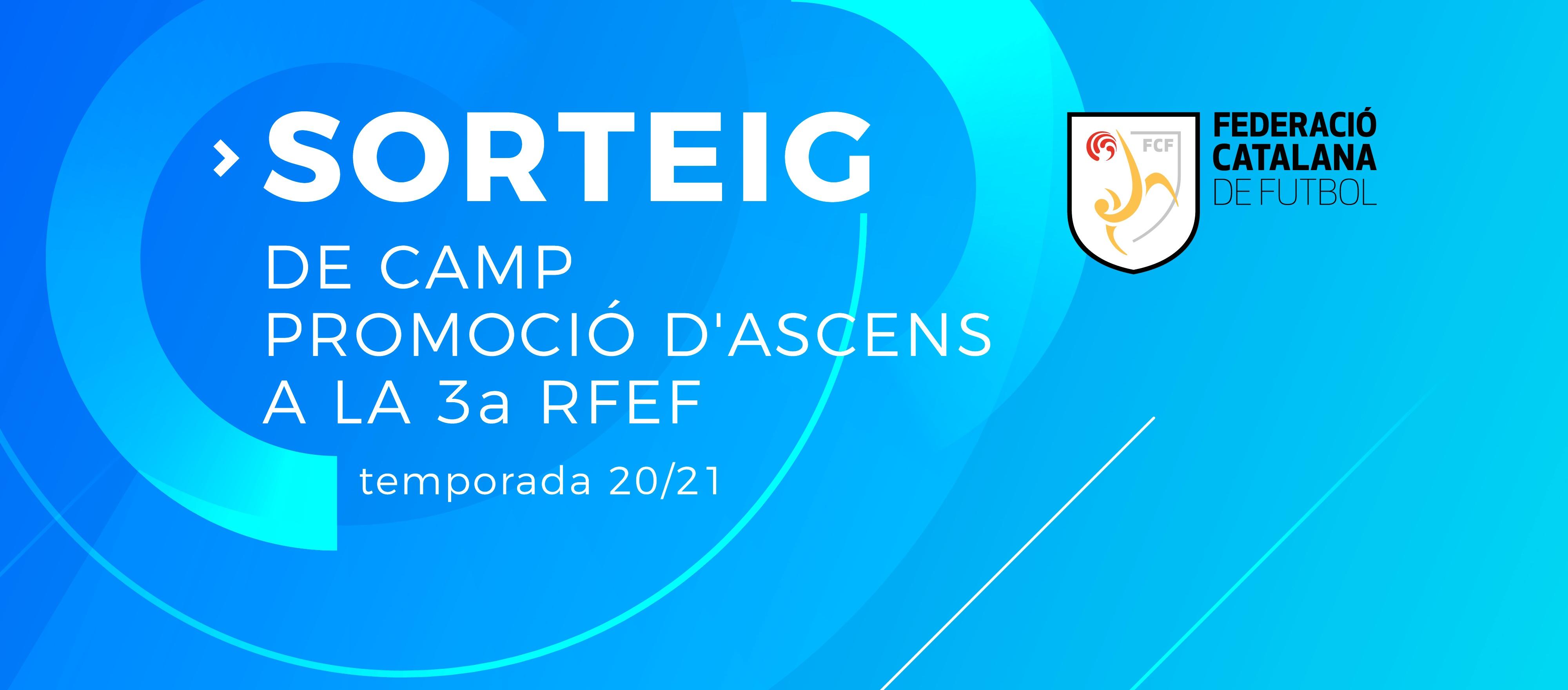 El sorteig de la fase d'ascens a la Tercera RFEF s'emetrà a l'FCF TV